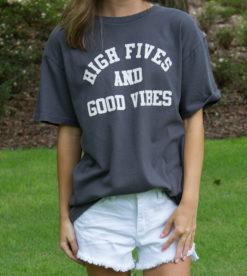 High Fives & Good Vibes Tee 1